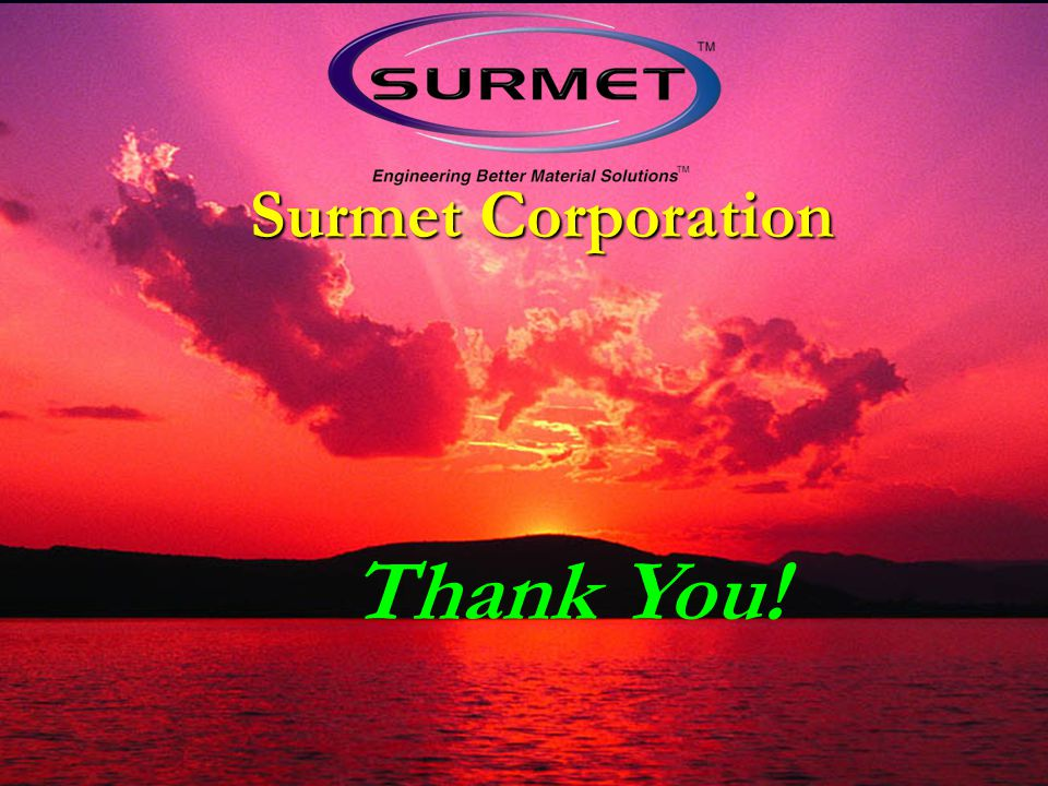 Surmet Corporation Thank You!