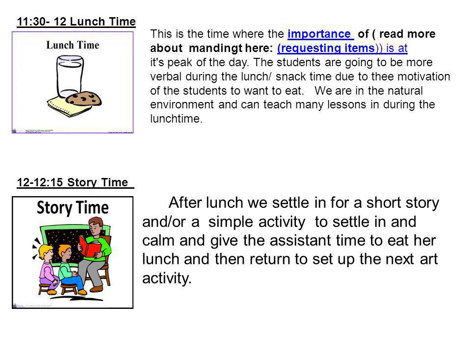 11:30- 12 Lunch Time
