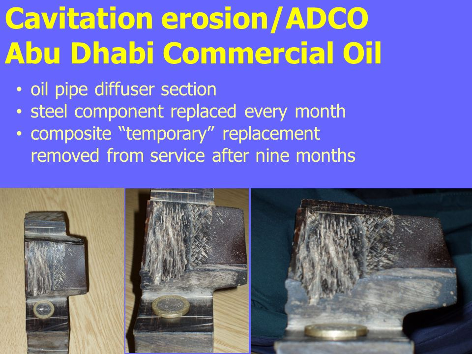 Cavitation erosion/ADCO Abu Dhabi Commercial Oil