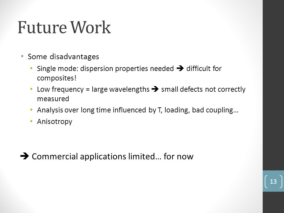 Future Work  Commercial applications limited… for now