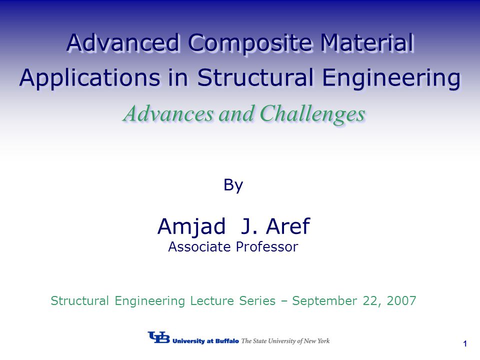 Structural Engineering Lecture Series – September 22, 2007