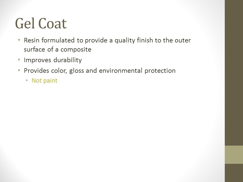 Gel Coat Resin formulated to provide a quality finish to the outer surface of a composite. Improves durability.