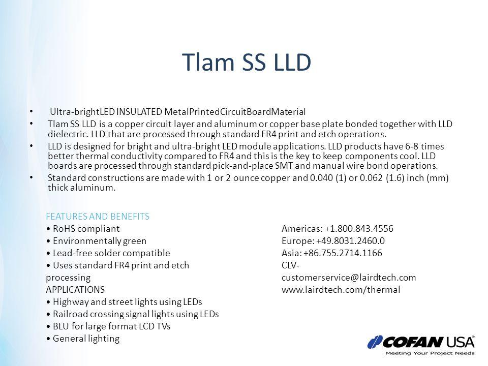 Tlam SS LLD Ultra-brightLED INSULATED MetalPrintedCircuitBoardMaterial