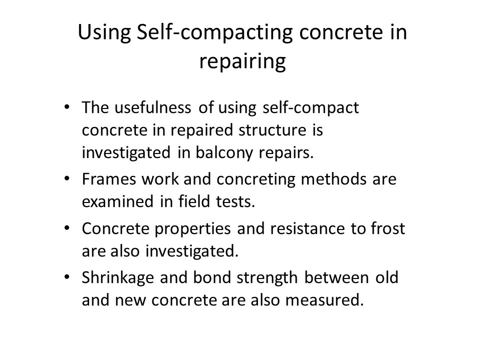Using Self-compacting concrete in repairing