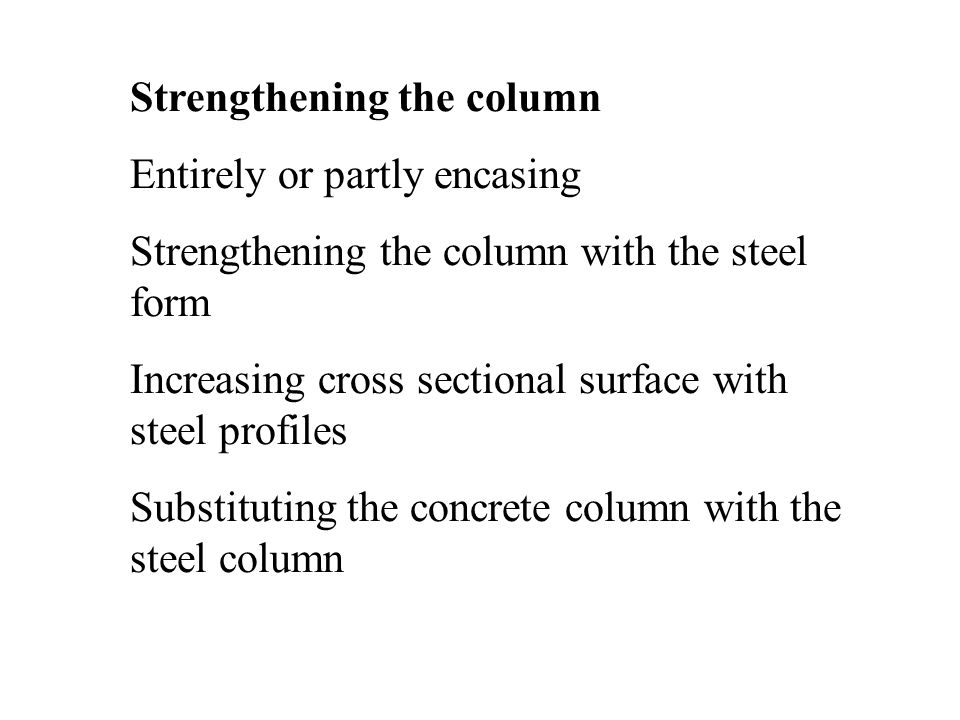 Strengthening the column
