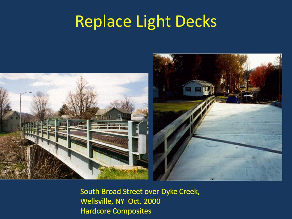 Replace Light Decks South Broad Street over Dyke Creek,