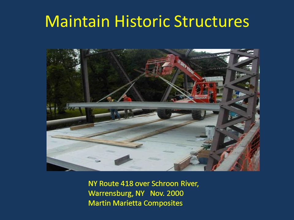 Maintain Historic Structures