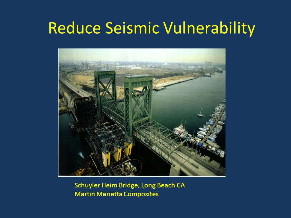 Reduce Seismic Vulnerability