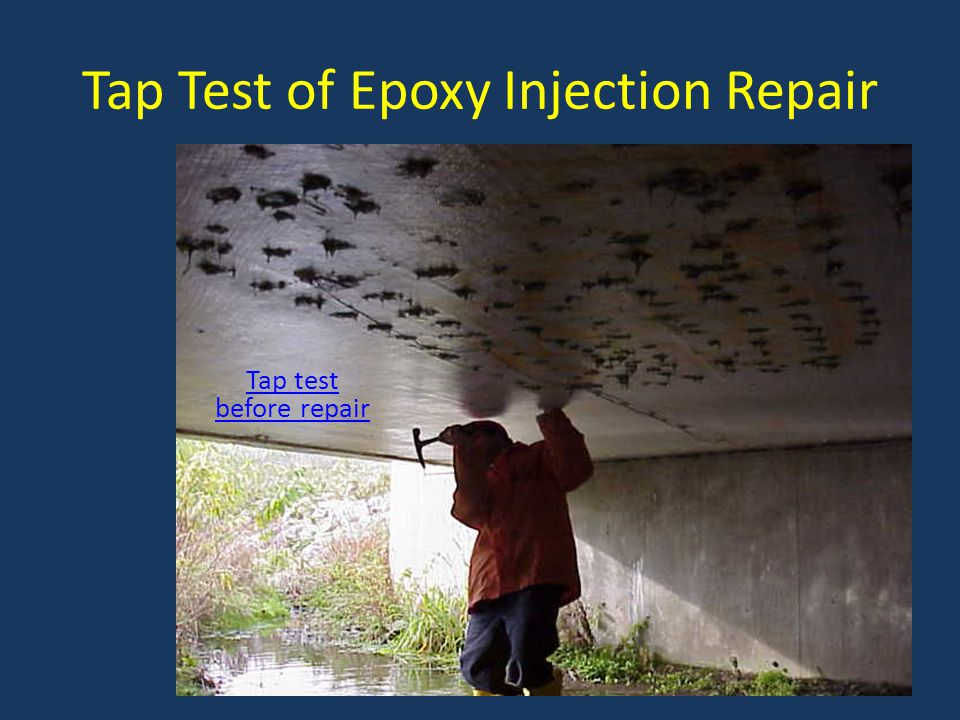 Tap Test of Epoxy Injection Repair