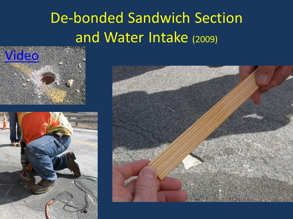 De-bonded Sandwich Section and Water Intake (2009)