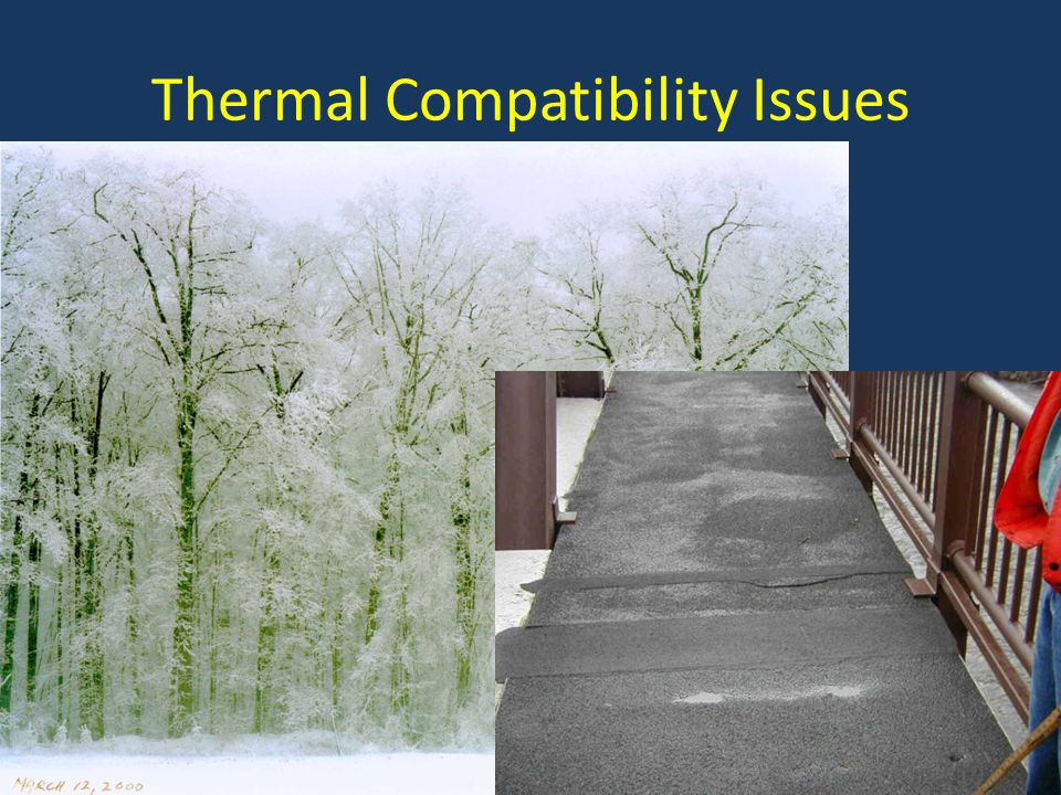 Thermal Compatibility Issues