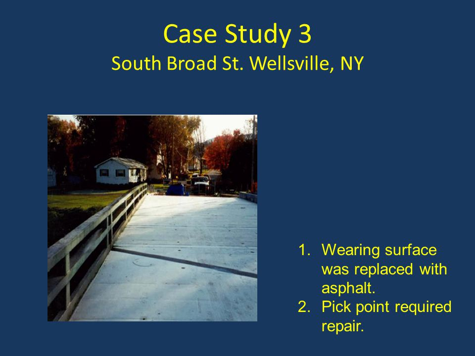 Case Study 3 South Broad St. Wellsville, NY