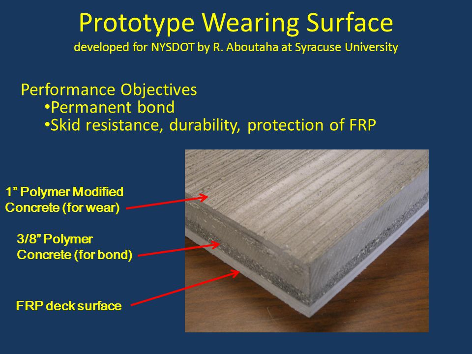 Prototype Wearing Surface developed for NYSDOT by R
