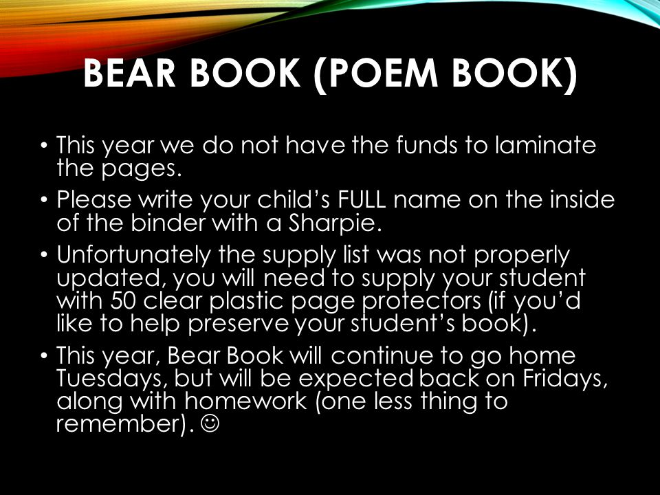 Bear Book (Poem Book) This year we do not have the funds to laminate the pages.