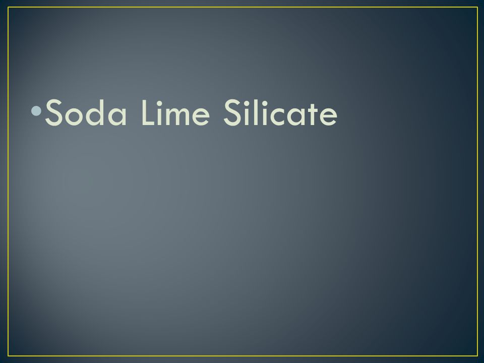 Soda Lime Silicate