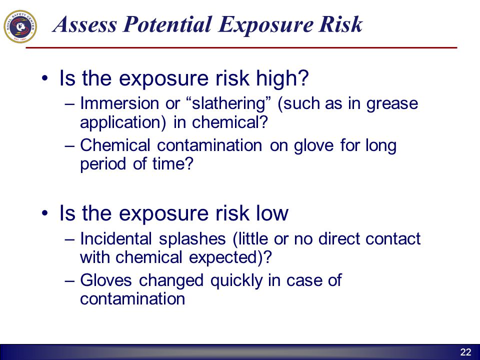 Assess Potential Exposure Risk
