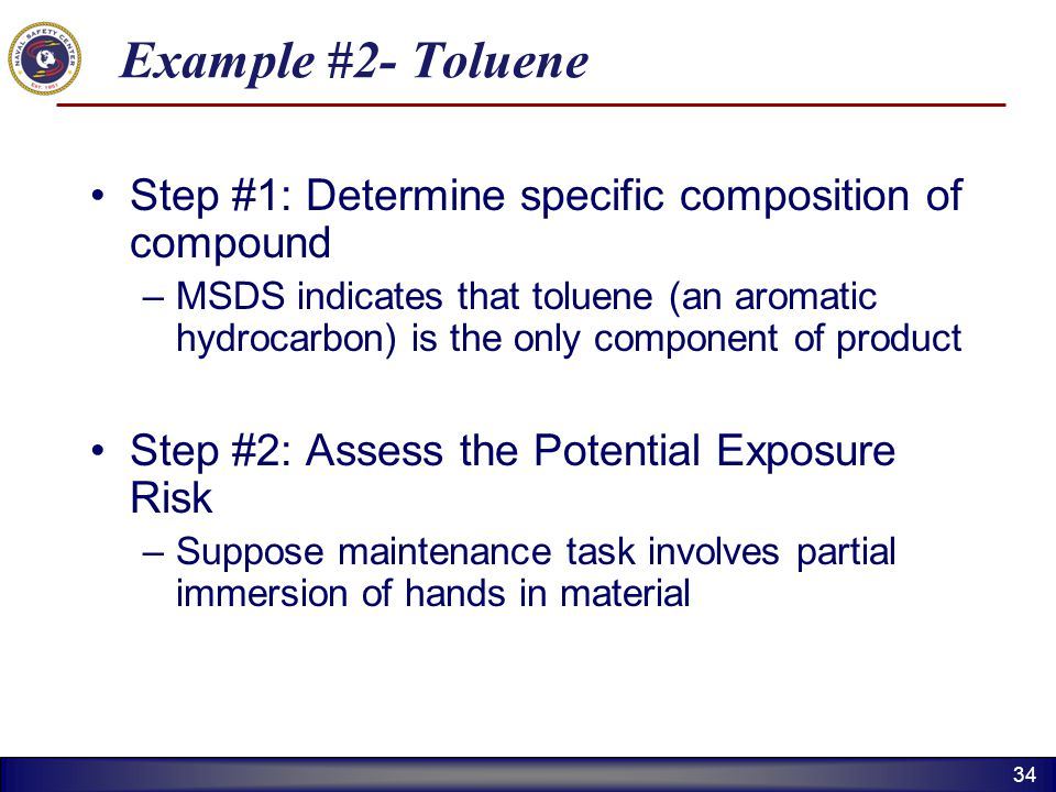 Example #2- Toluene Step #1: Determine specific composition of compound.