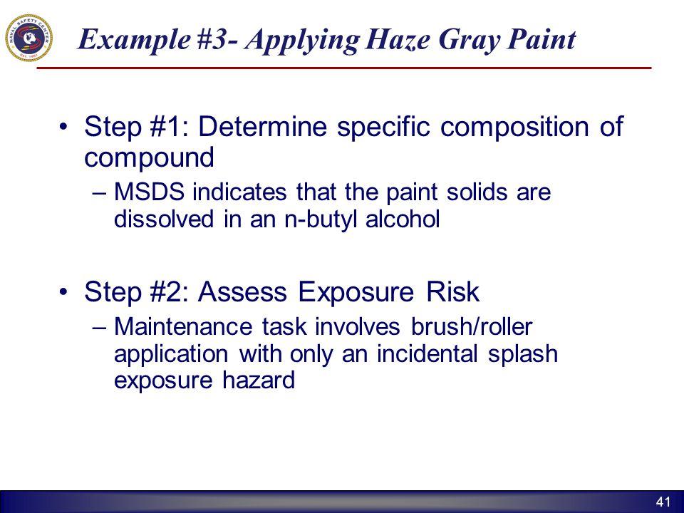 Example #3- Applying Haze Gray Paint
