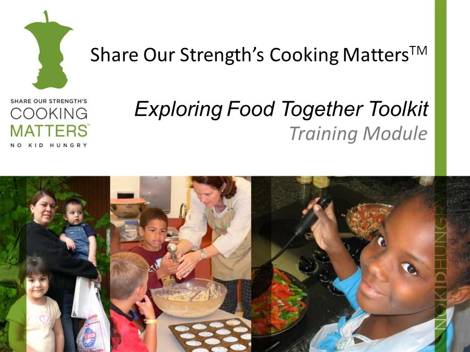Share Our Strength's Cooking MattersTM