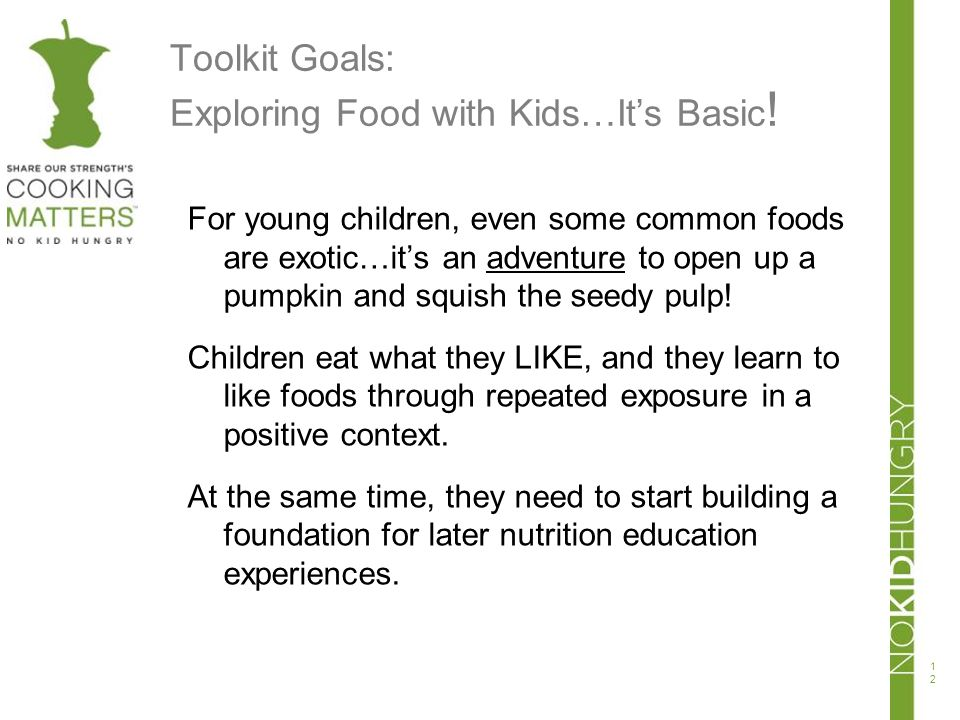 Toolkit Goals: Exploring Food with Kids…It's Basic!