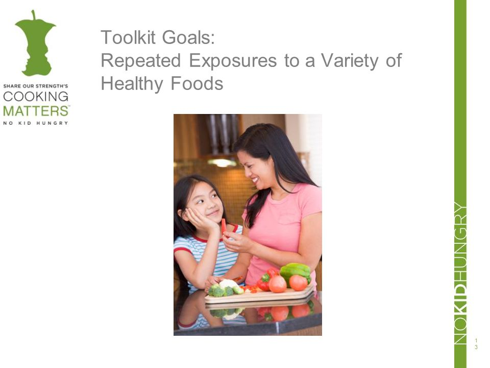 Toolkit Goals: Repeated Exposures to a Variety of Healthy Foods