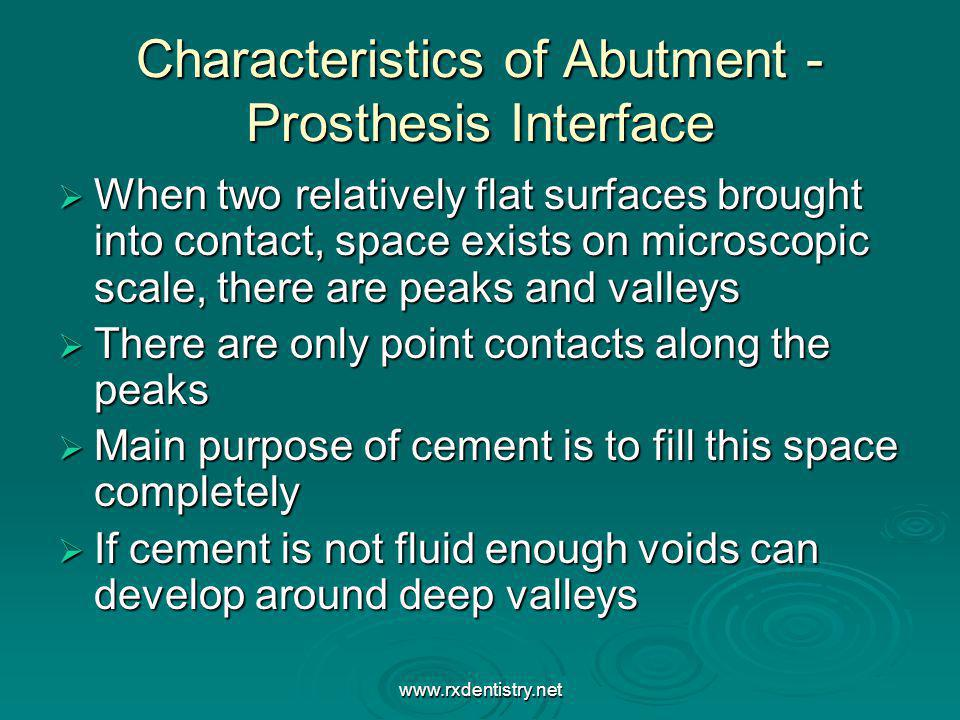 Characteristics of Abutment -Prosthesis Interface