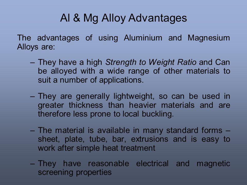 Al & Mg Alloy Advantages