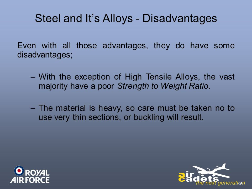 Steel and It's Alloys - Disadvantages