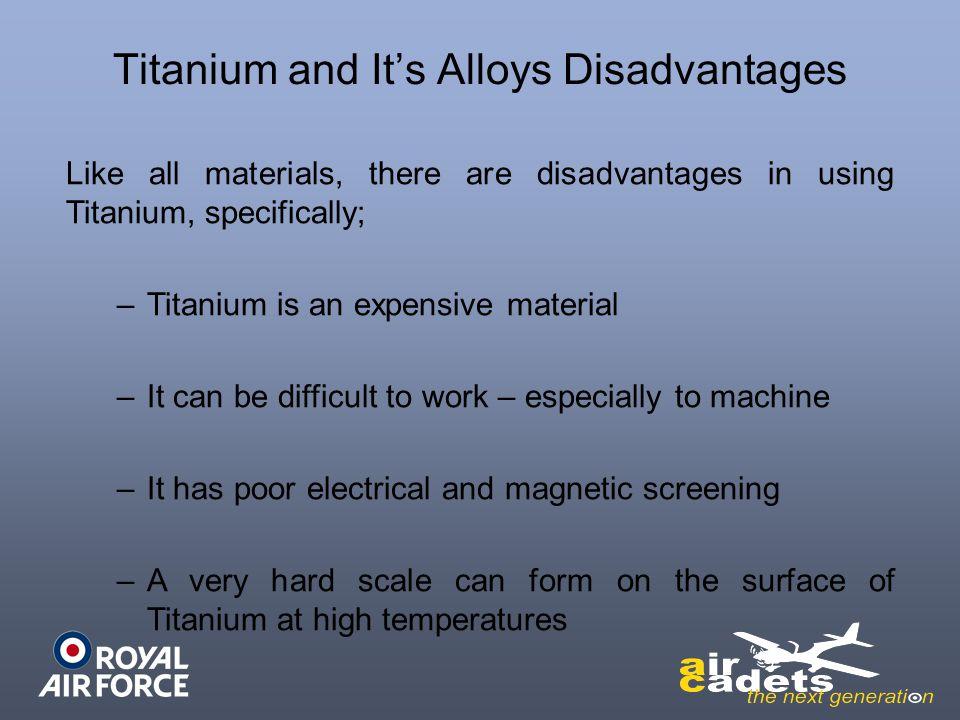 Titanium and It's Alloys Disadvantages