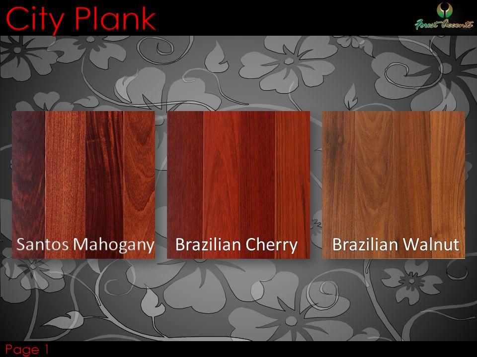 City Plank Santos Mahogany Brazilian Cherry Brazilian Walnut Page 1