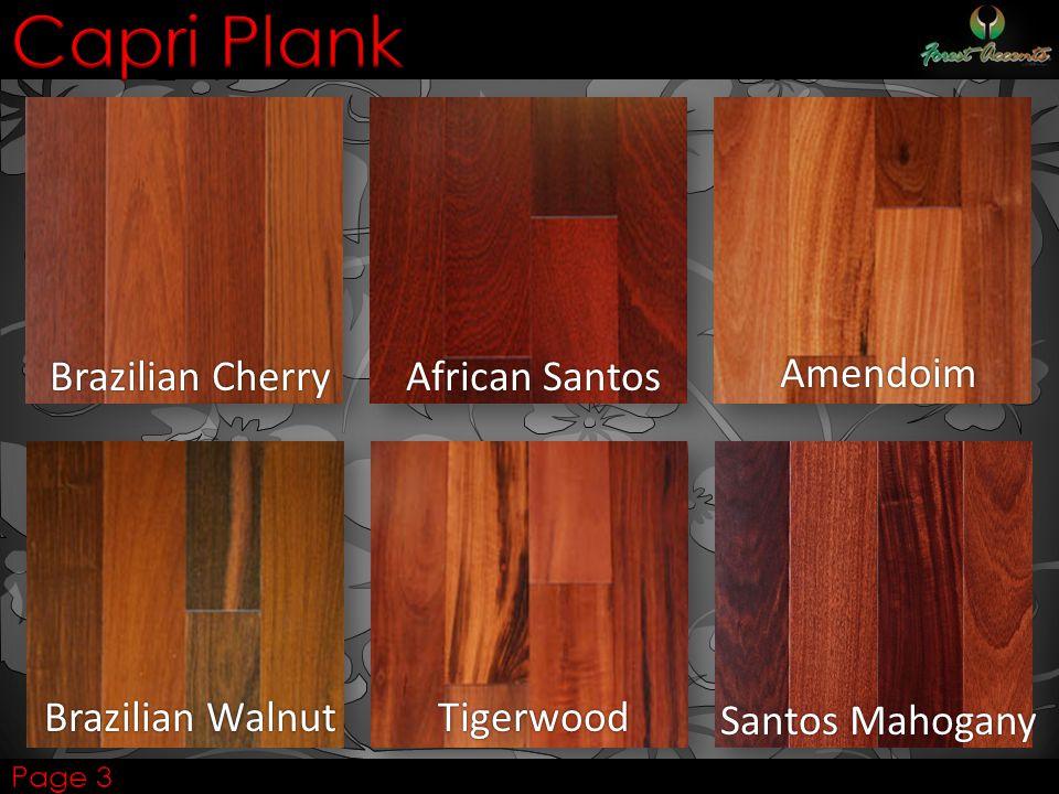Capri Plank Brazilian Cherry African Santos Amendoim Santos Mahogany