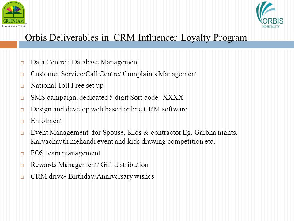 Orbis Deliverables in CRM Influencer Loyalty Program