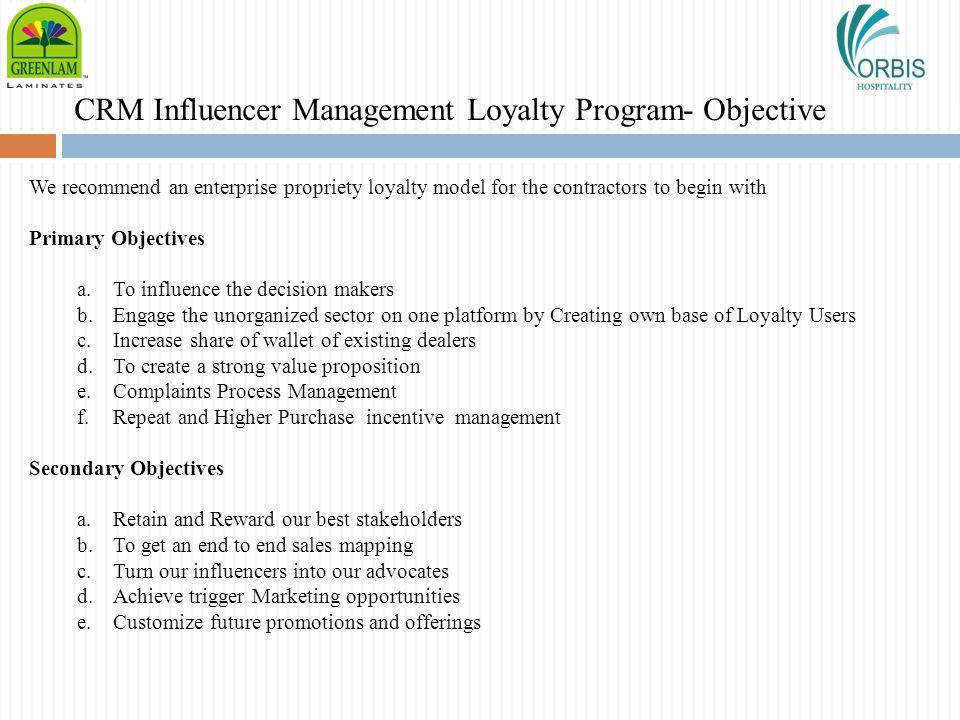 CRM Influencer Management Loyalty Program- Objective