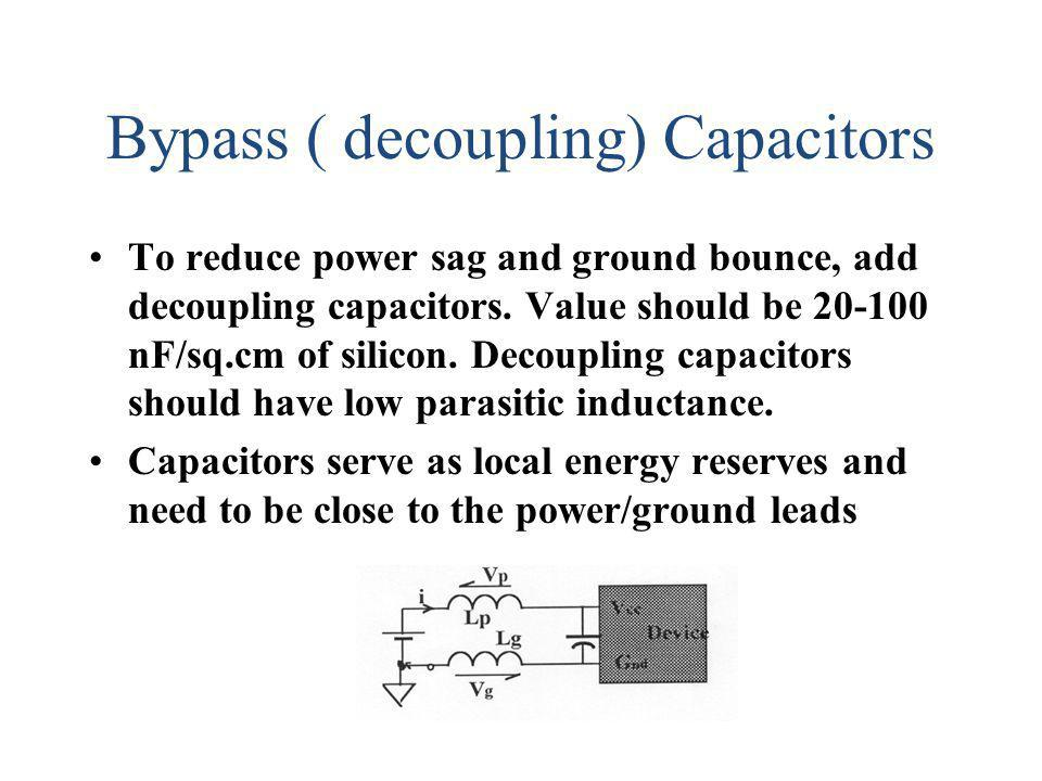 Bypass ( decoupling) Capacitors