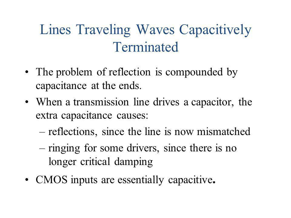 Lines Traveling Waves Capacitively Terminated