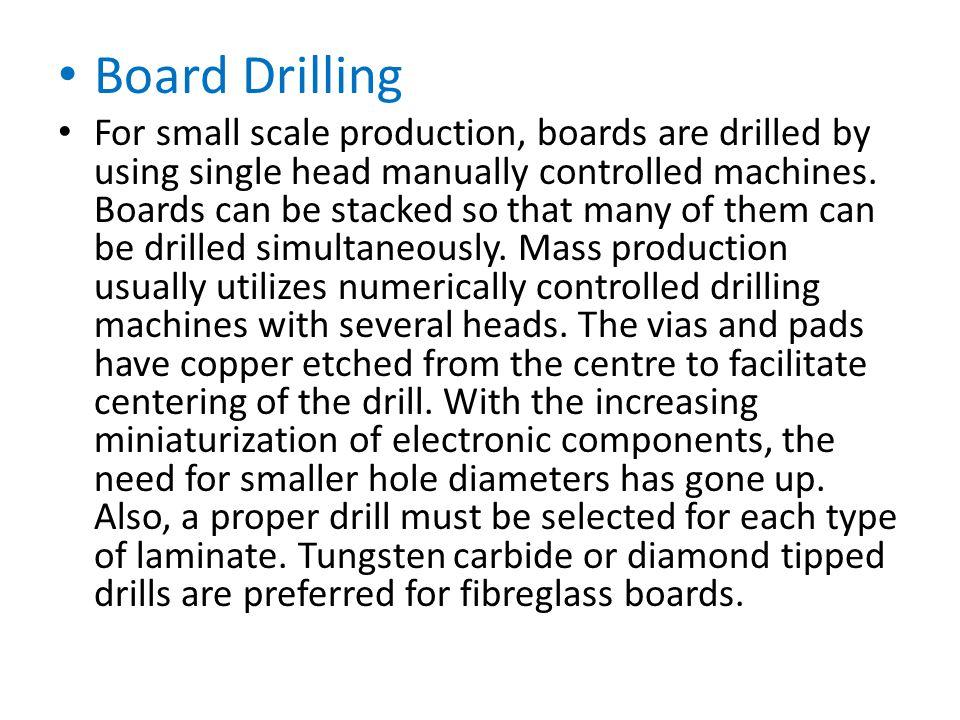 Board Drilling