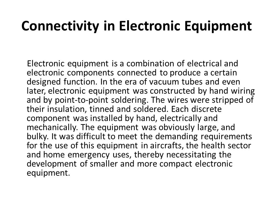 Connectivity in Electronic Equipment