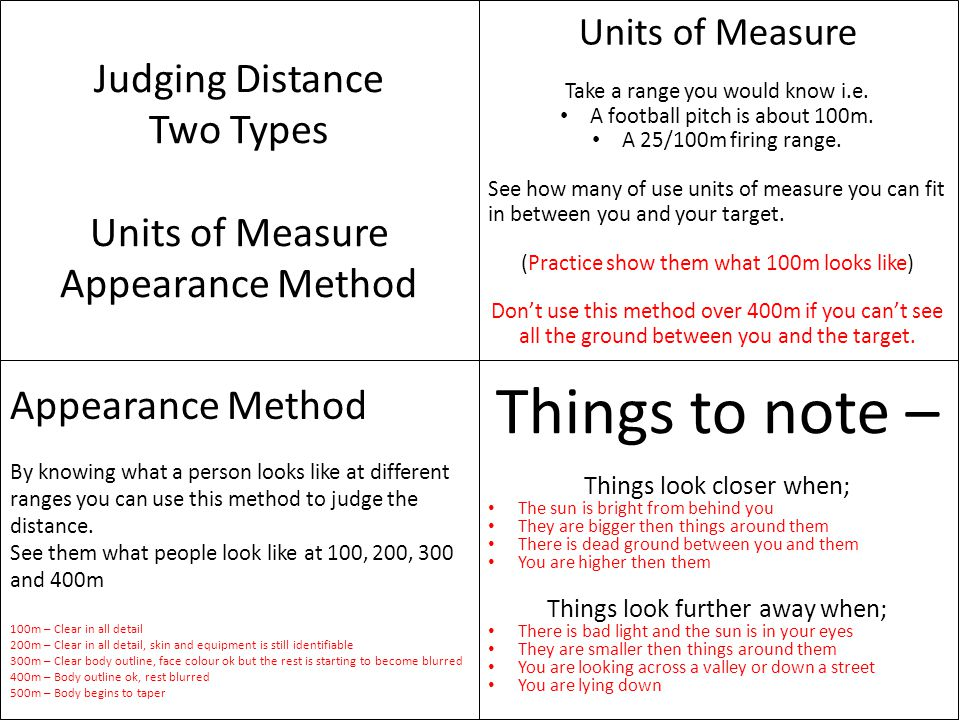 Things to note – Judging Distance Two Types Units of Measure