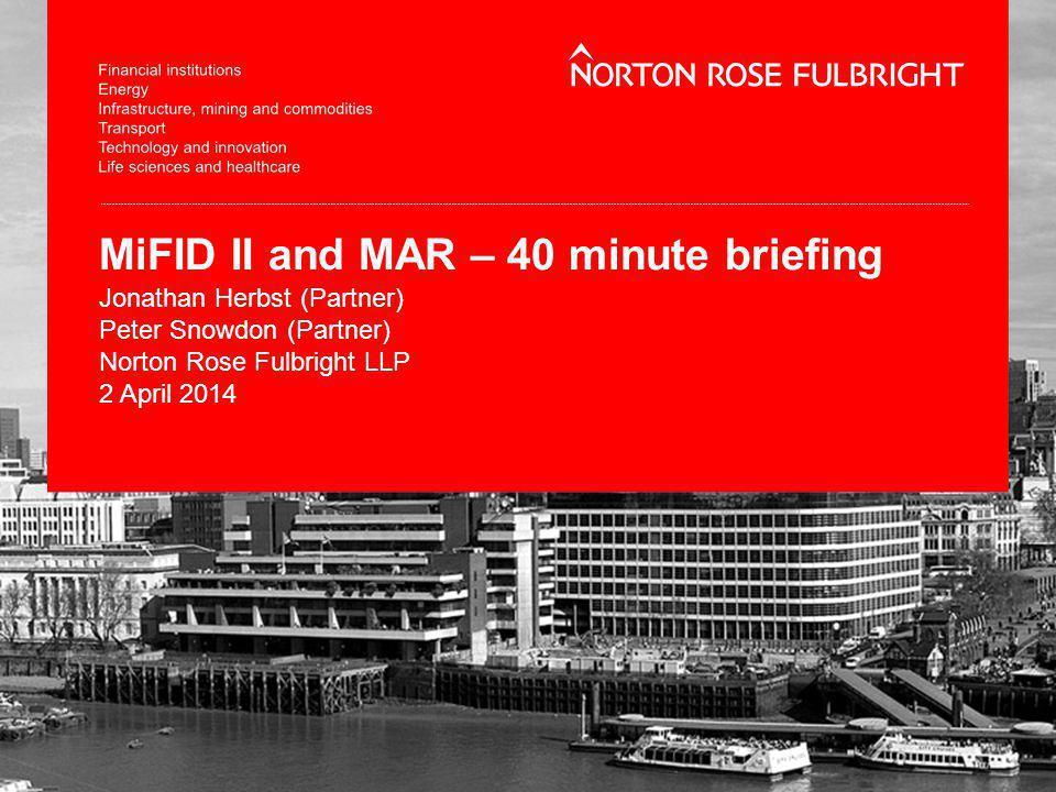 MiFID II and MAR – 40 minute briefing