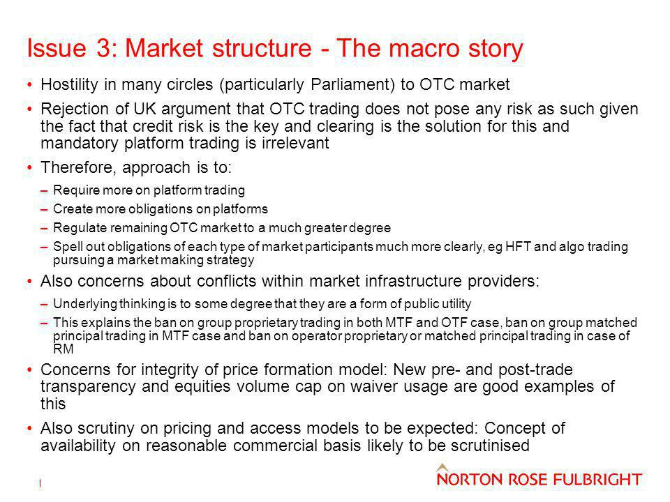 Issue 3: Market structure - The macro story