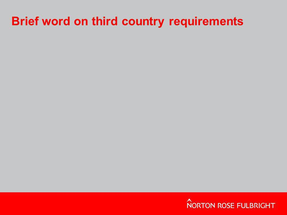 Brief word on third country requirements