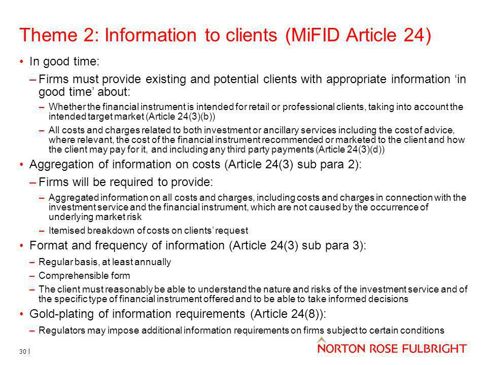 Theme 2: Information to clients (MiFID Article 24)