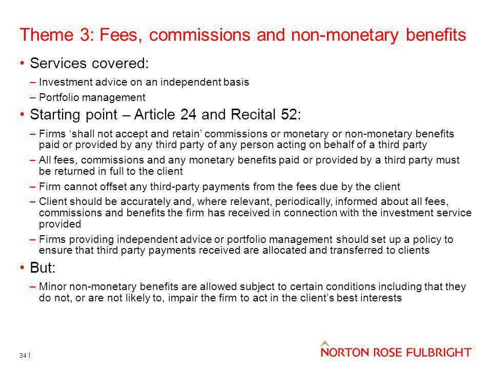 Theme 3: Fees, commissions and non-monetary benefits