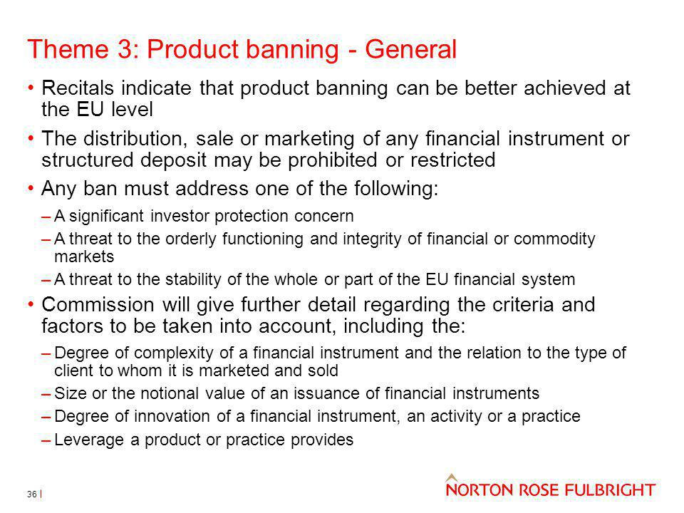 Theme 3: Product banning - General