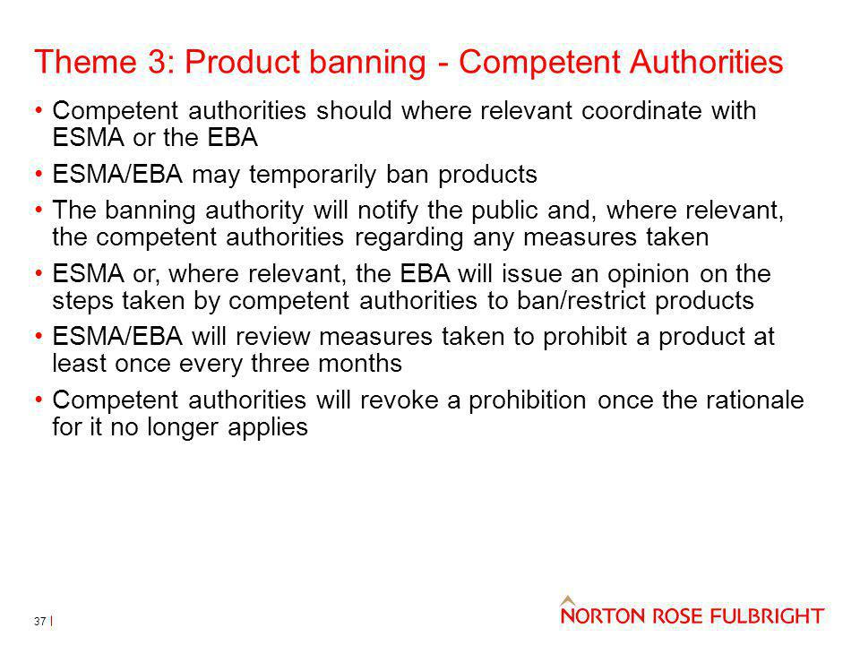 Theme 3: Product banning - Competent Authorities