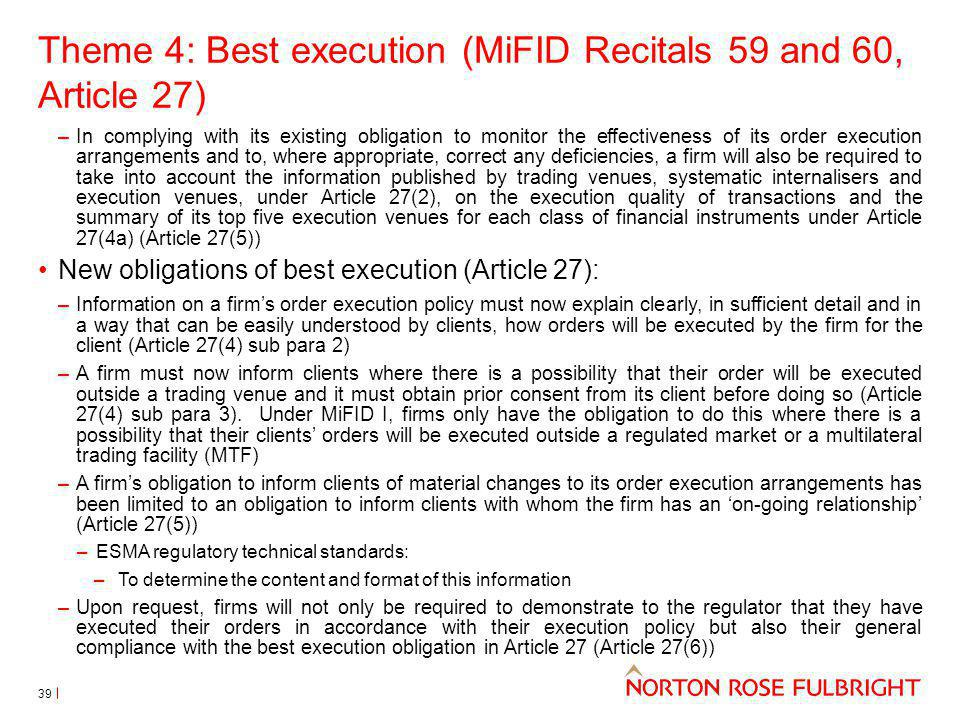 Theme 4: Best execution (MiFID Recitals 59 and 60, Article 27)