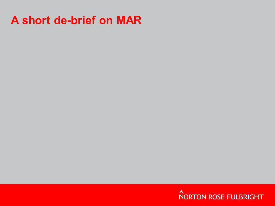 A short de-brief on MAR
