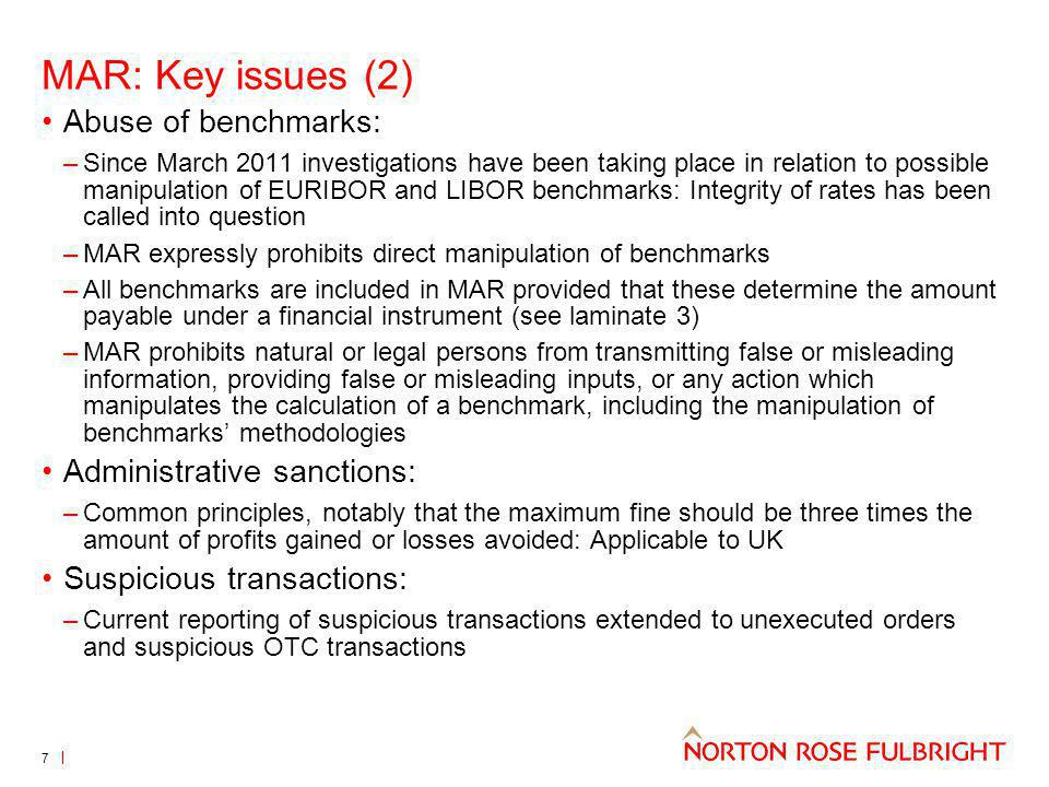 MAR: Key issues (2) Abuse of benchmarks: Administrative sanctions: