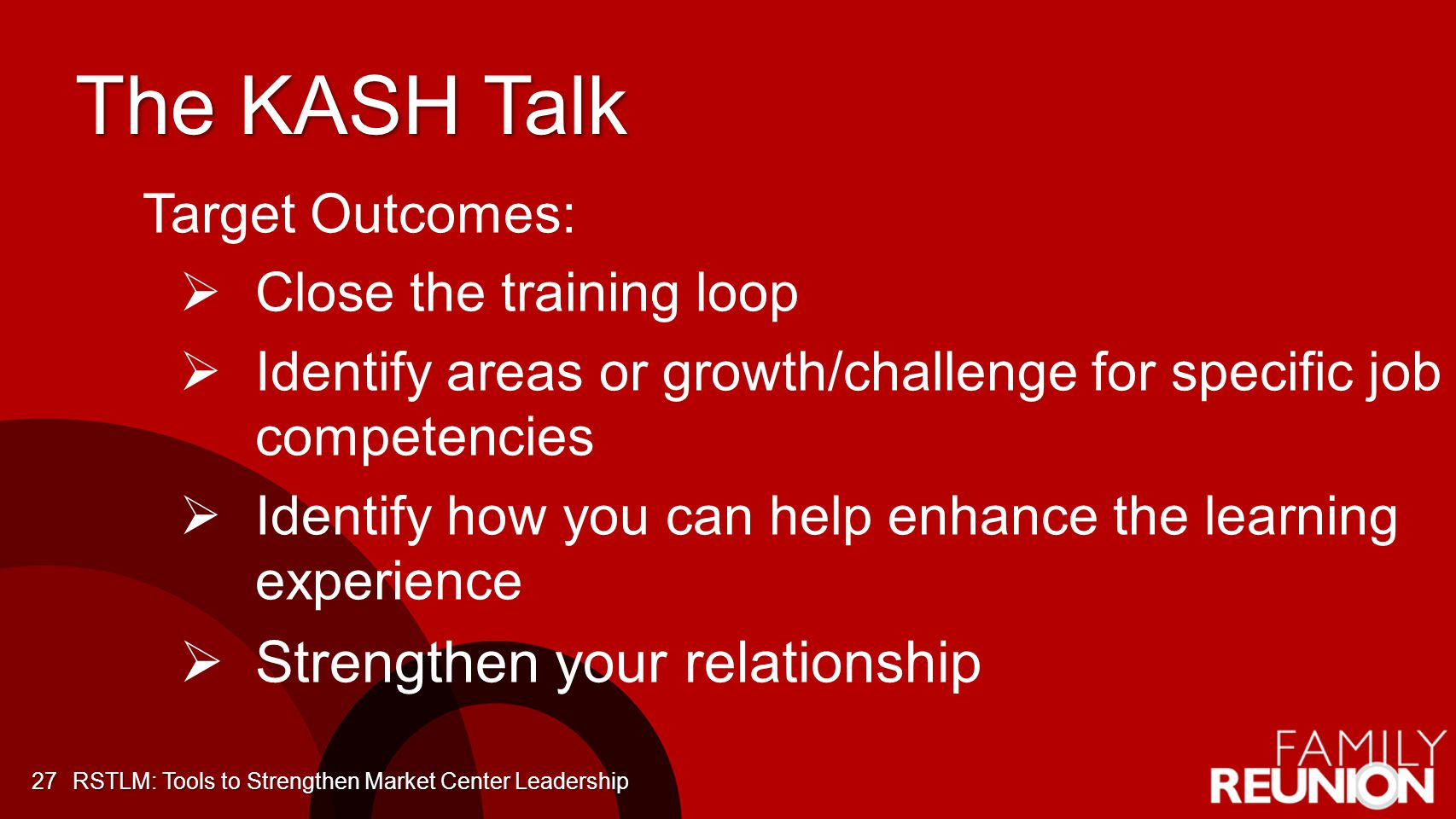 The KASH Talk Strengthen your relationship Target Outcomes: