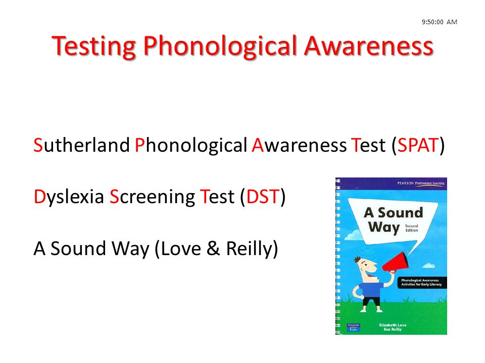 Testing Phonological Awareness
